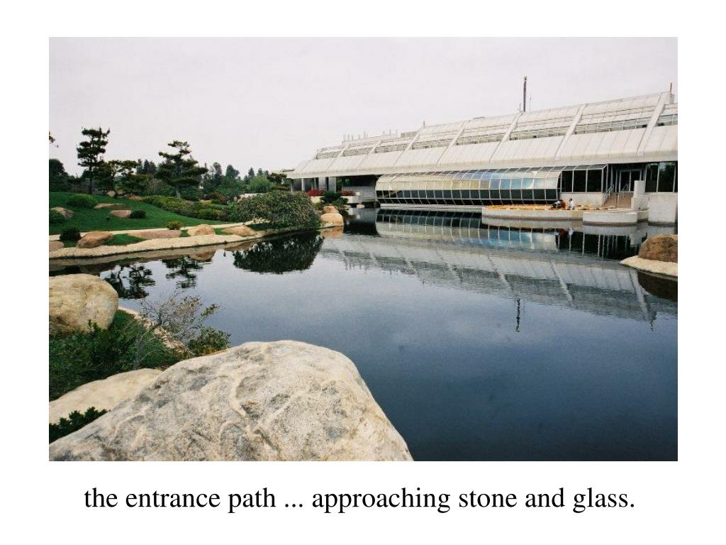 the entrance path ... approaching stone and glass.