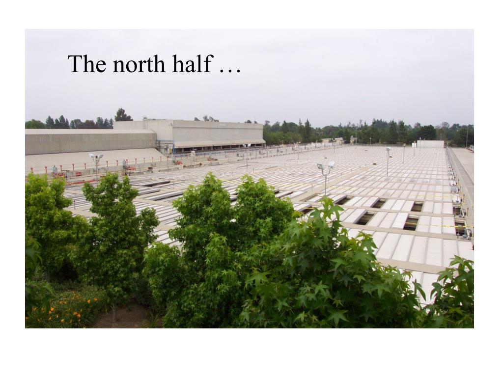 The north half …