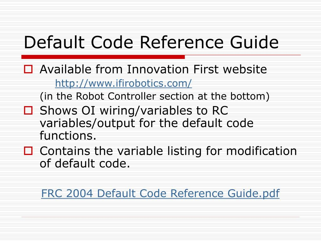 Default Code Reference Guide