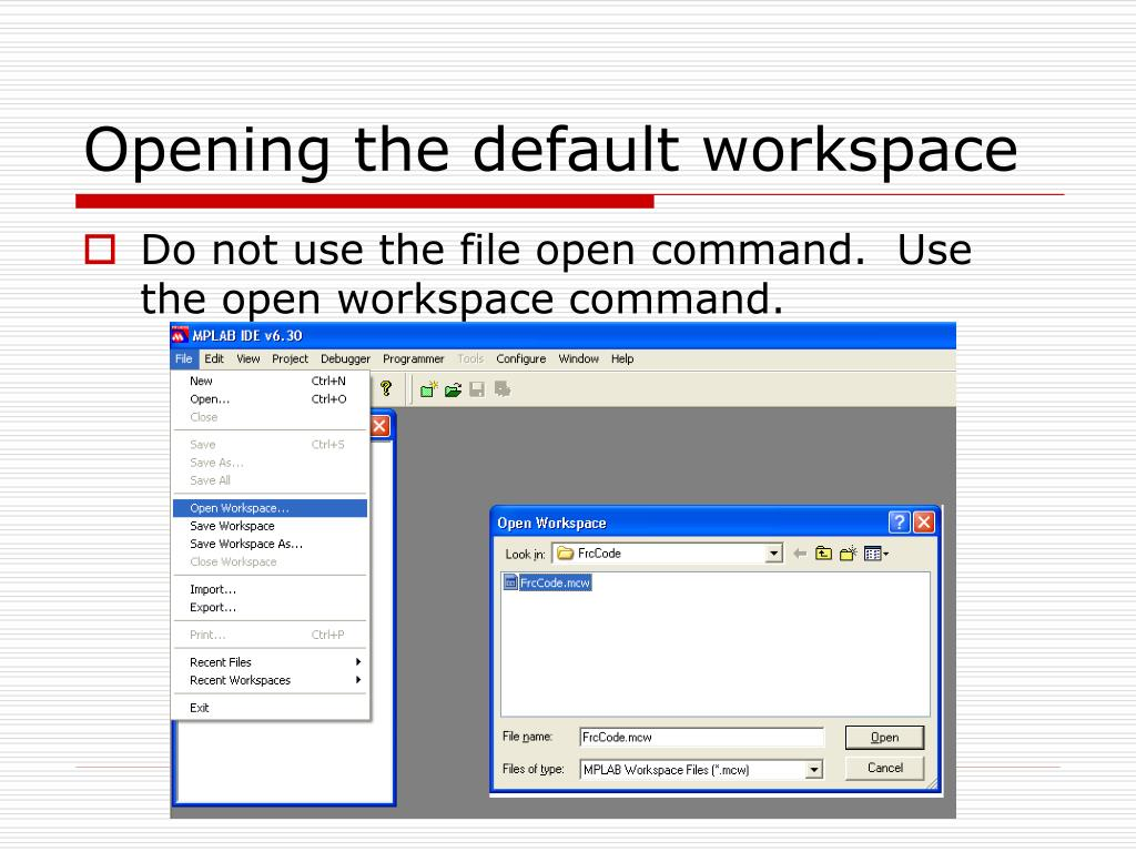 Opening the default workspace
