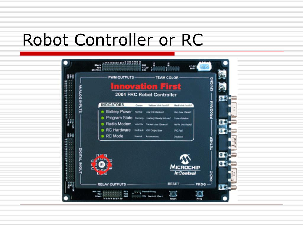 Robot Controller or RC