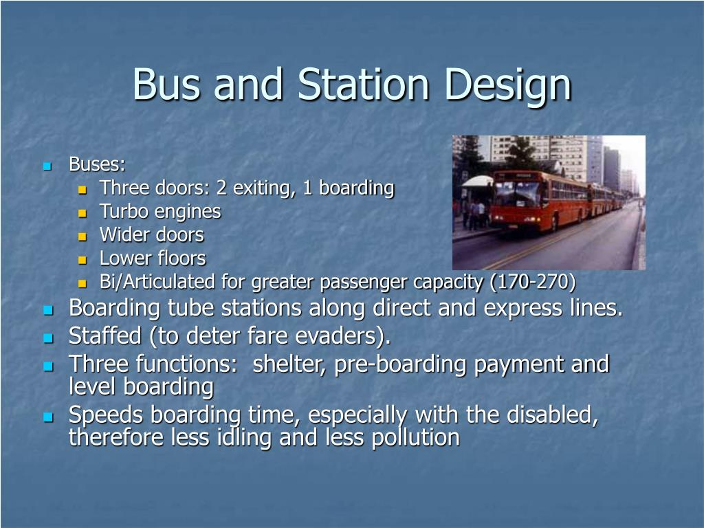 Bus and Station Design