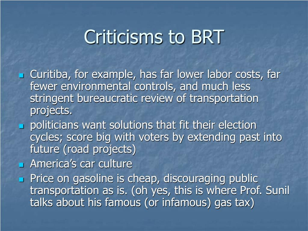 Criticisms to BRT
