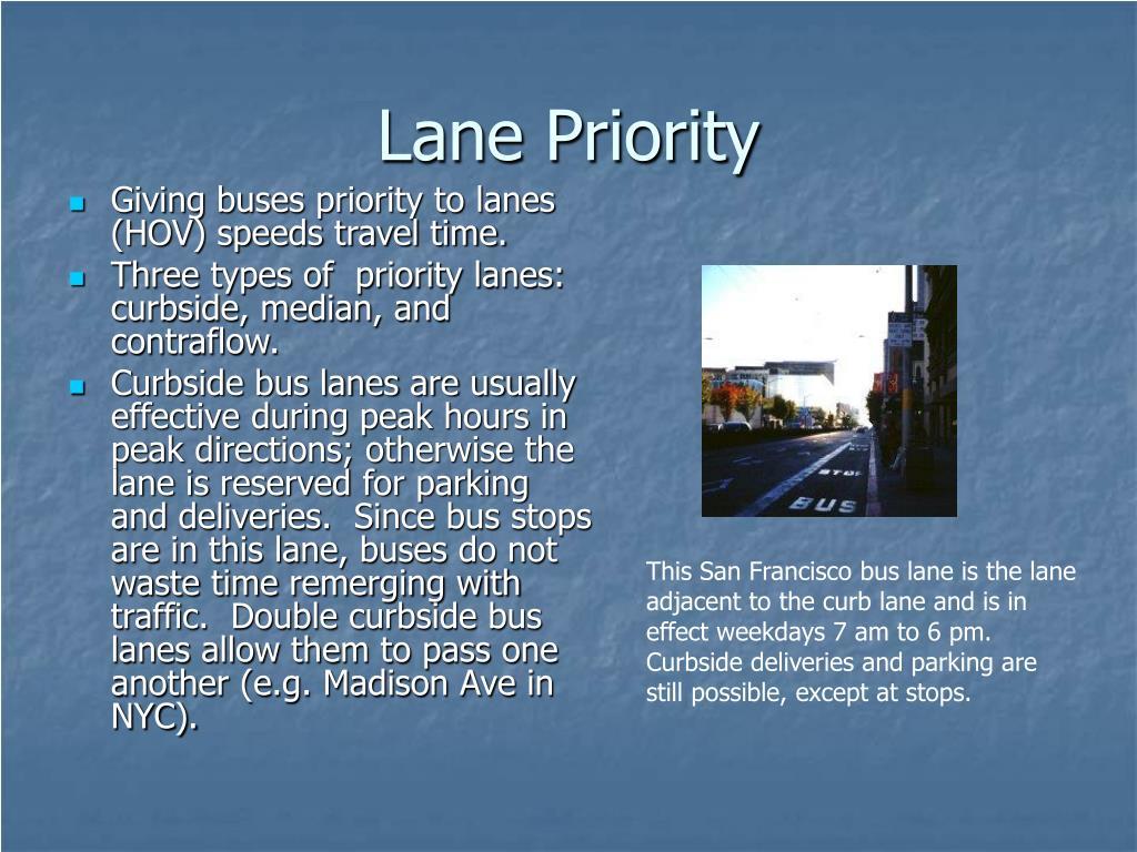 Lane Priority