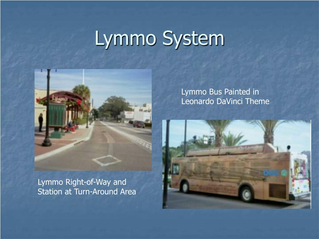Lymmo System