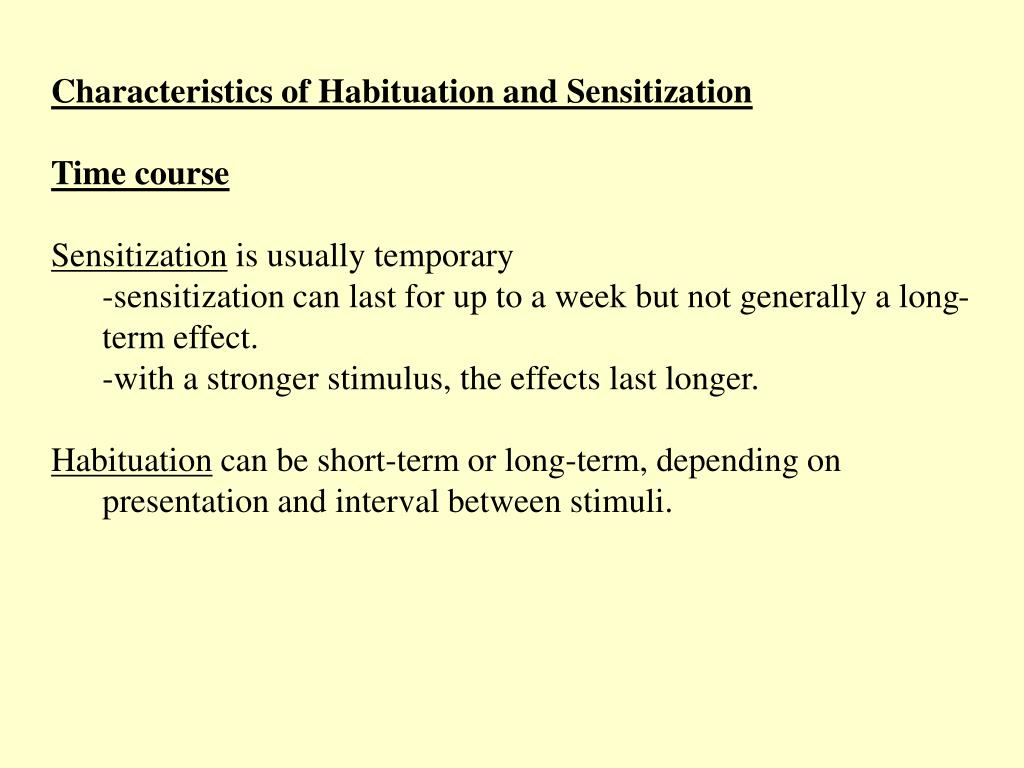 Characteristics of Habituation and Sensitization