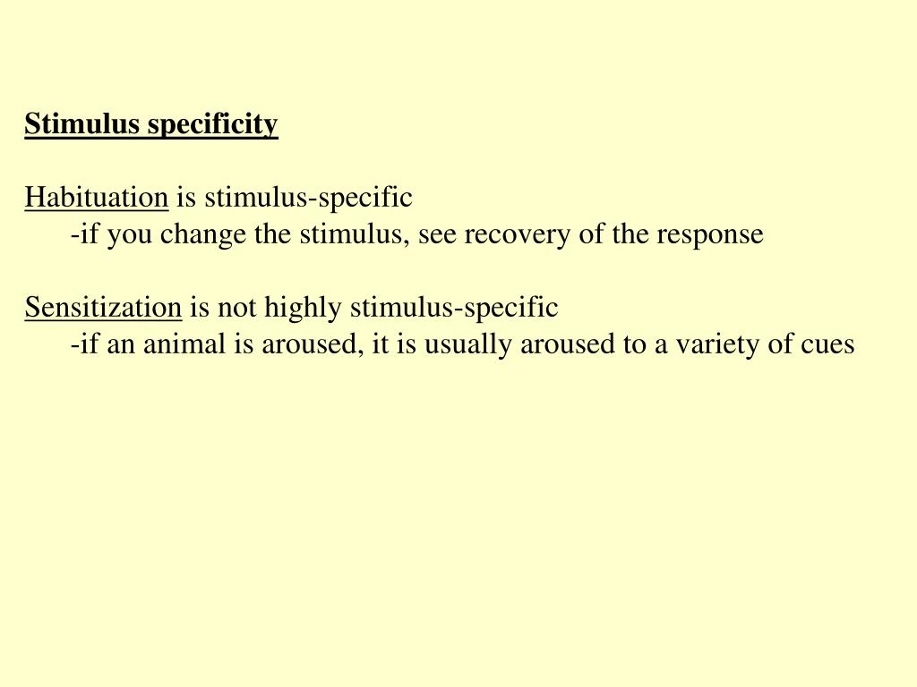 Stimulus specificity
