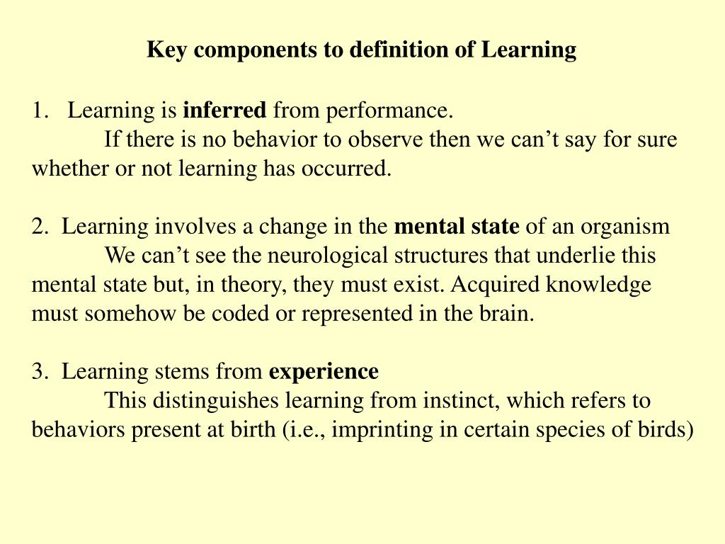 Key components to definition of Learning