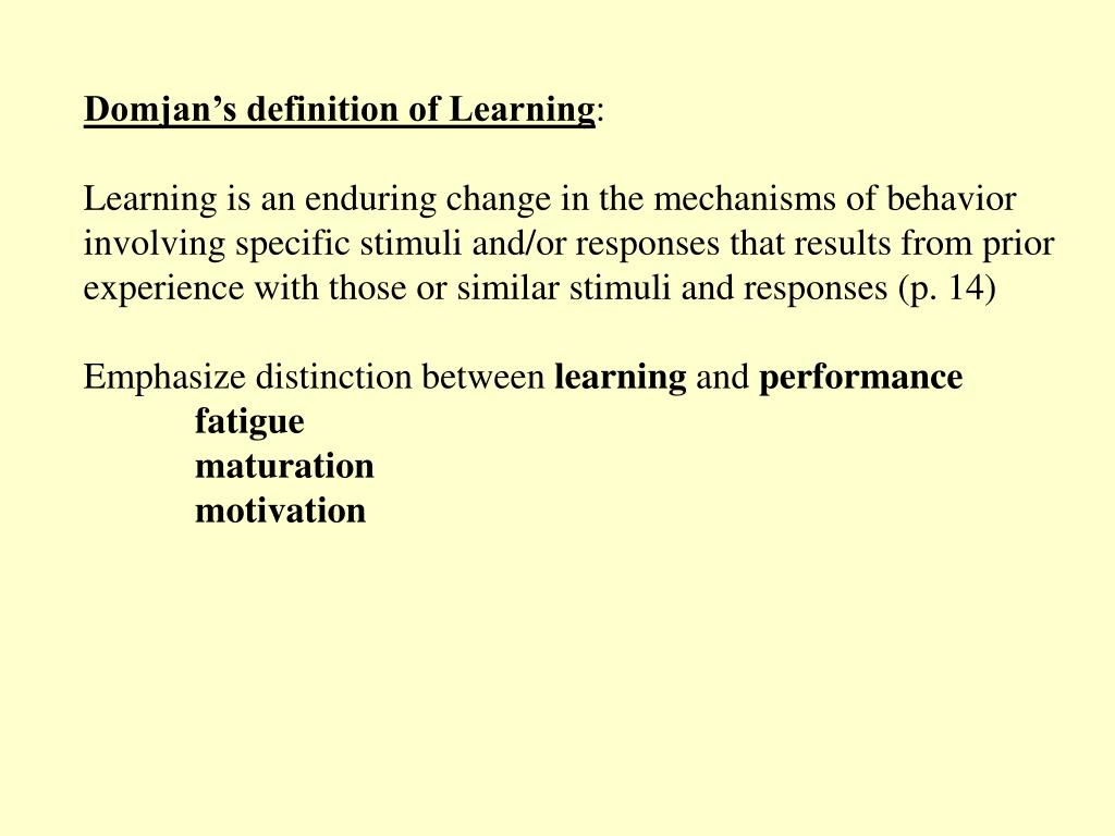 Domjan's definition of Learning