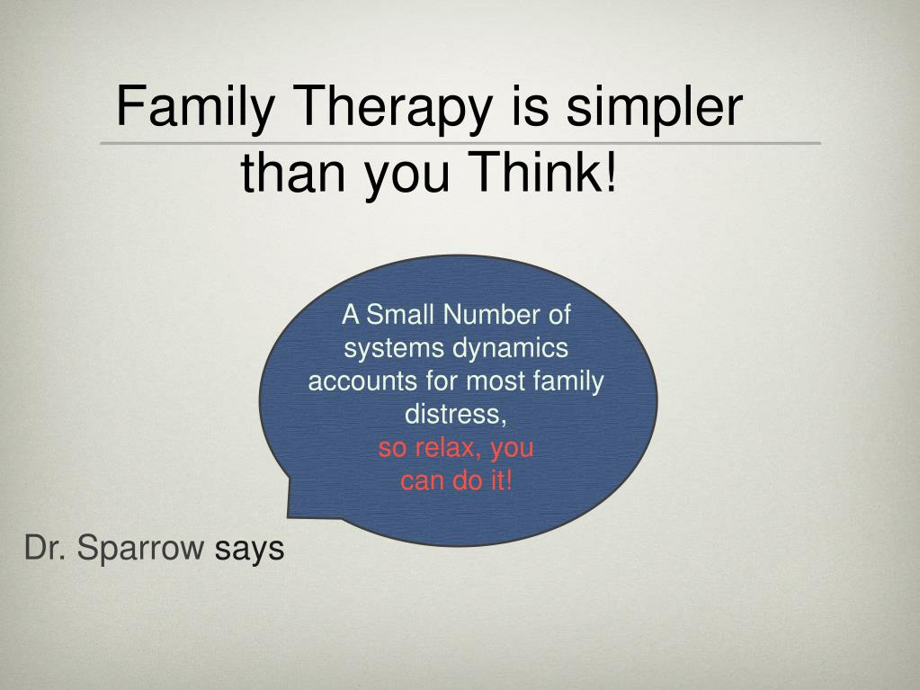Family Therapy is simpler than you Think!