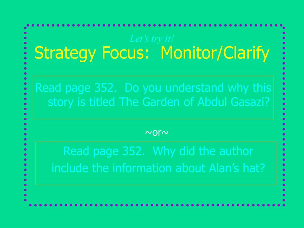 Strategy Focus:  Monitor/Clarify