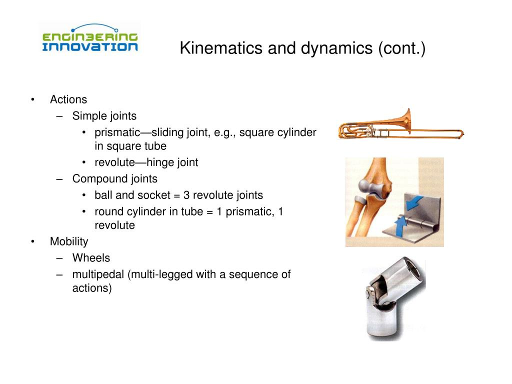 Kinematics and dynamics (cont.)