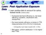 lawn post application exposure data24