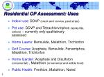 residential op assessment uses
