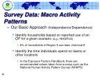 survey data macro activity patterns40