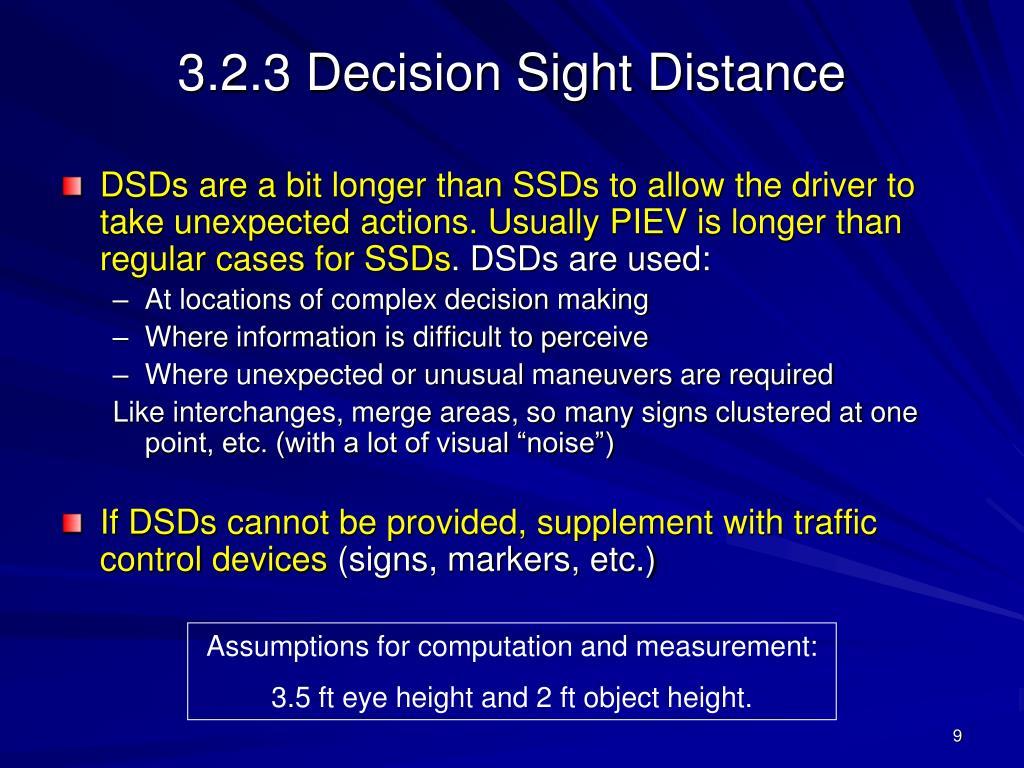3.2.3 Decision Sight Distance
