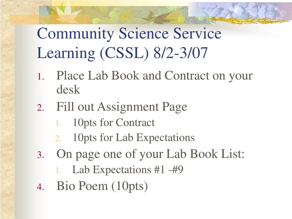 Community Science Service Learning (CSSL) 8/2-3/07