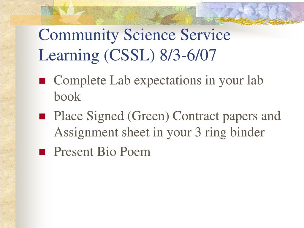 Community Science Service Learning (CSSL) 8/3-6/07