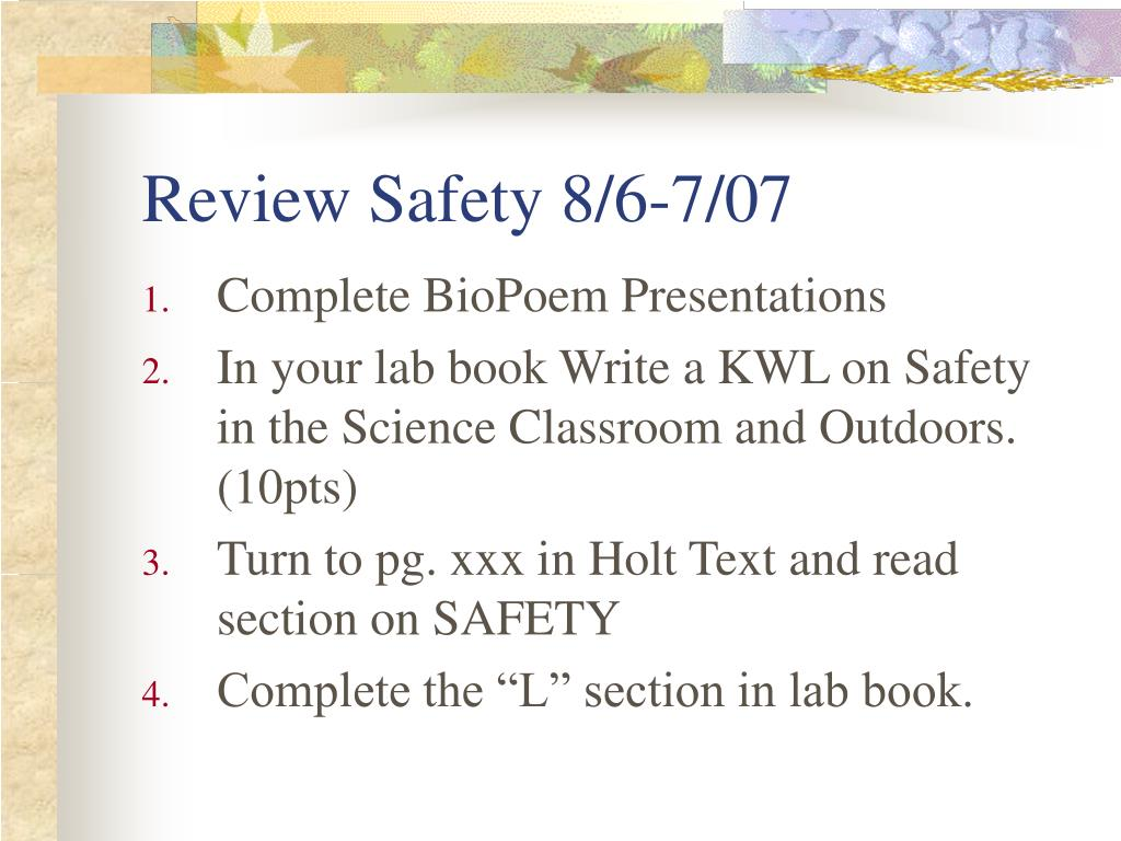 Review Safety 8/6-7/07