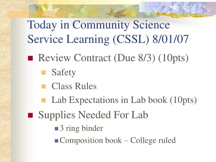 Today in community science service learning cssl 8 01 07