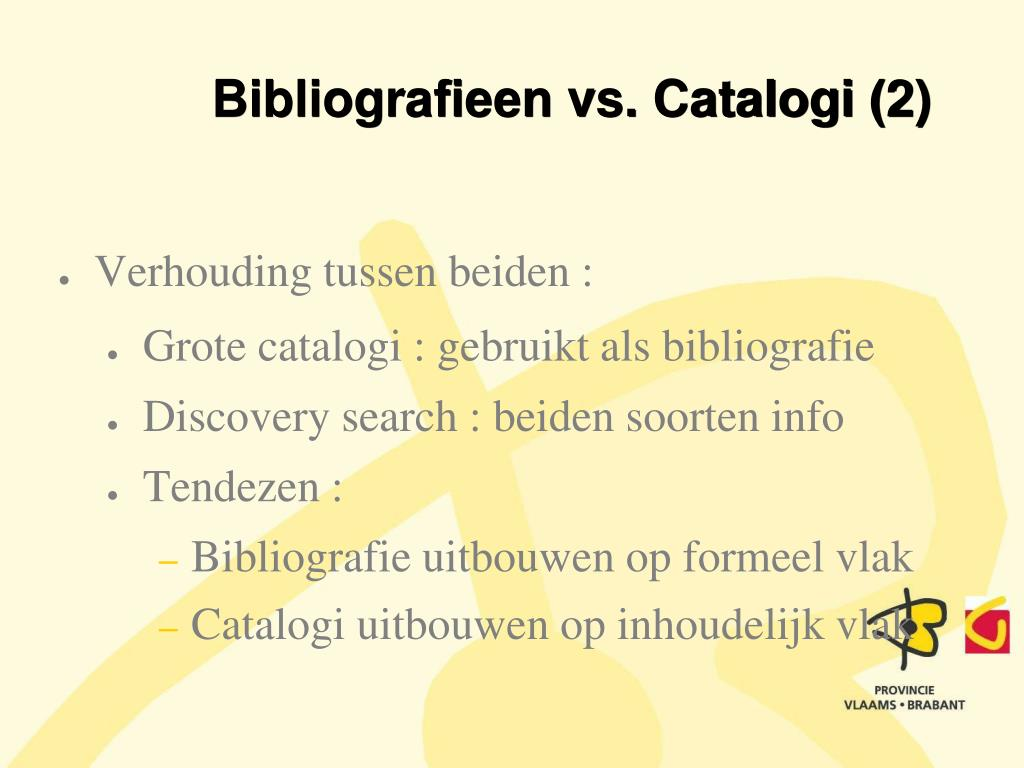 Bibliografieen vs. Catalogi (2)