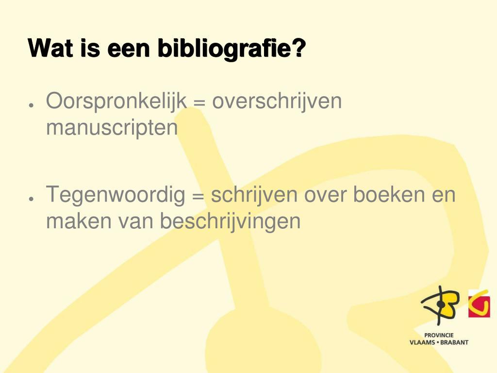 Wat is een bibliografie?