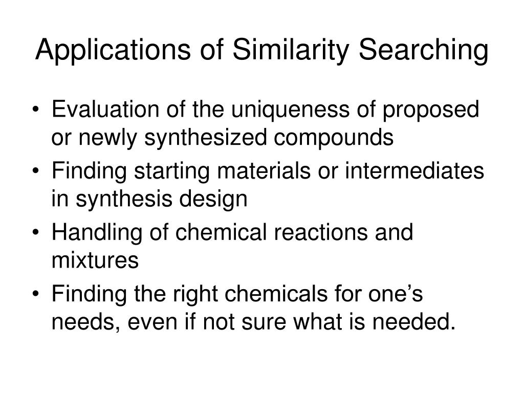 Applications of Similarity Searching