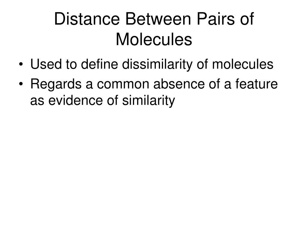 Distance Between Pairs of Molecules