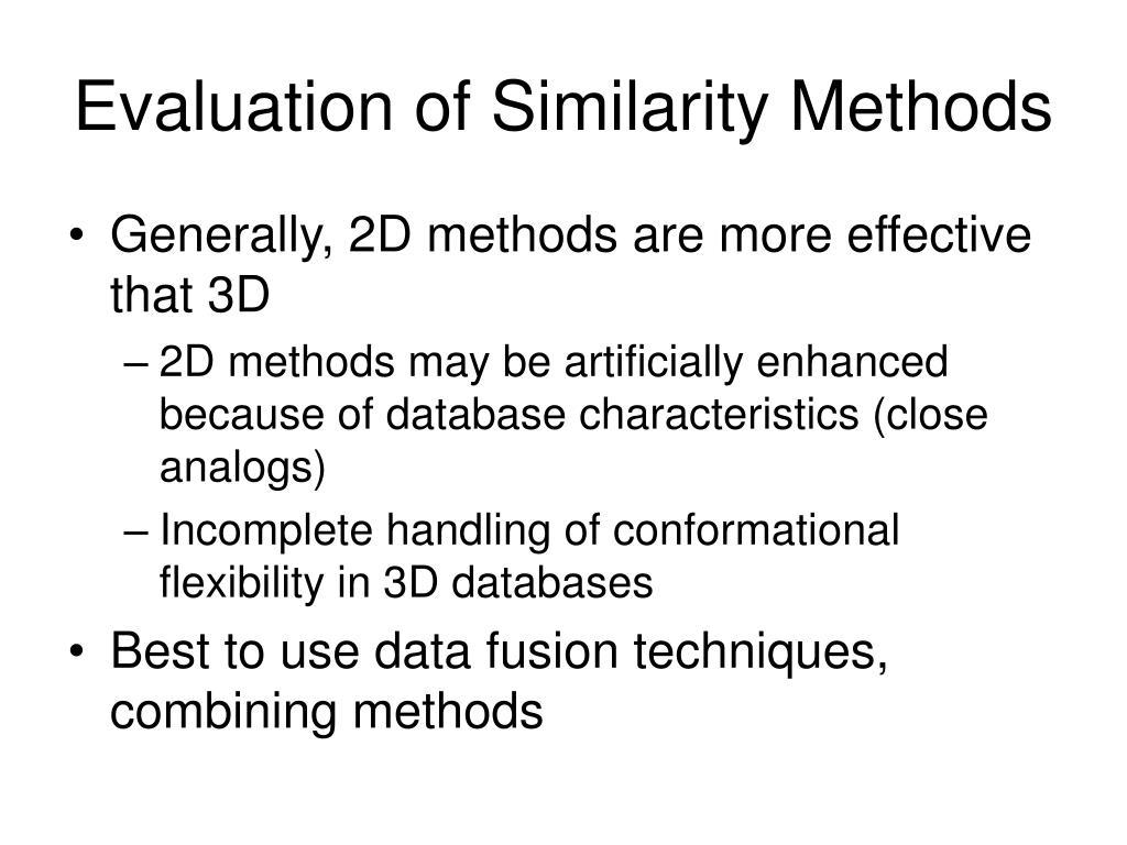 Evaluation of Similarity Methods