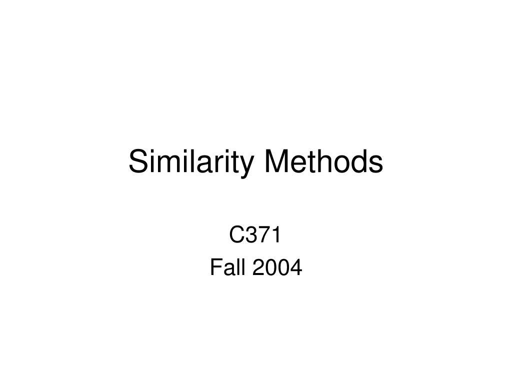 Similarity Methods