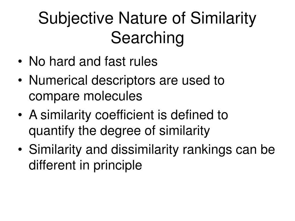 Subjective Nature of Similarity Searching