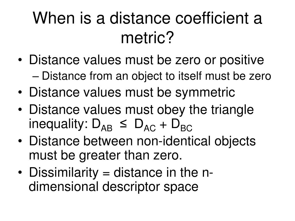 When is a distance coefficient a metric?