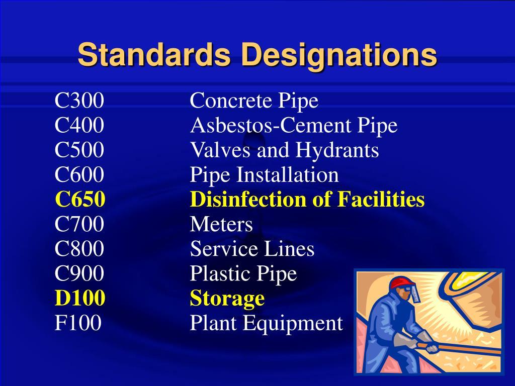 Standards Designations
