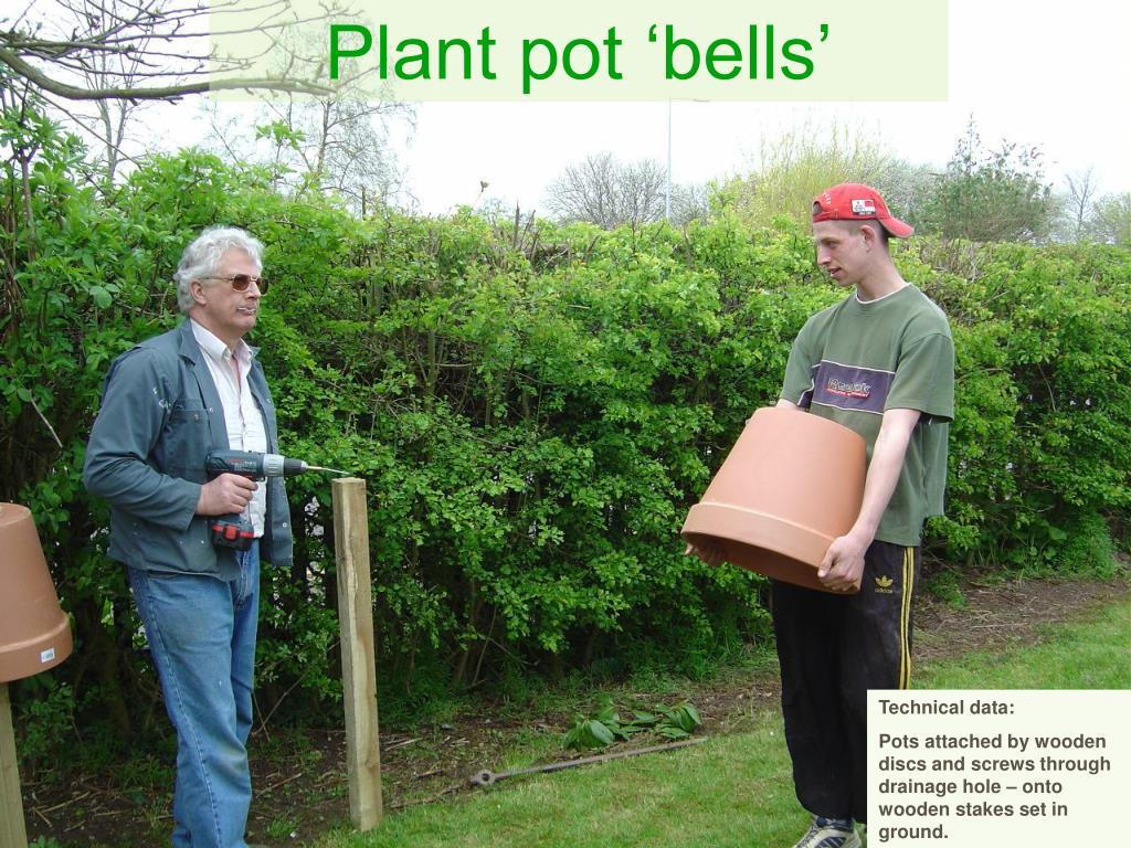 Plant pot 'bells'