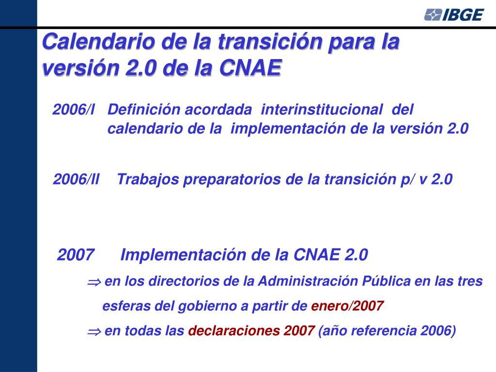 Calendario de la transición para la versión 2.0 de la CNAE
