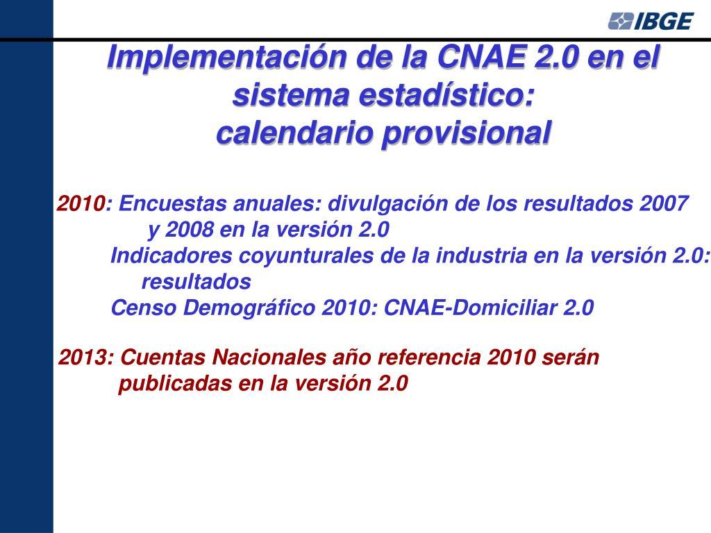 Implementación de la CNAE 2.0 en el sistema estadístico:
