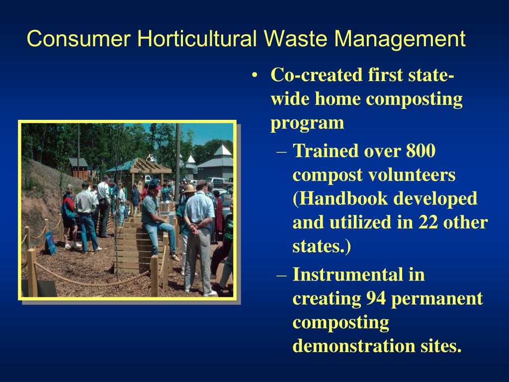 Consumer Horticultural Waste Management