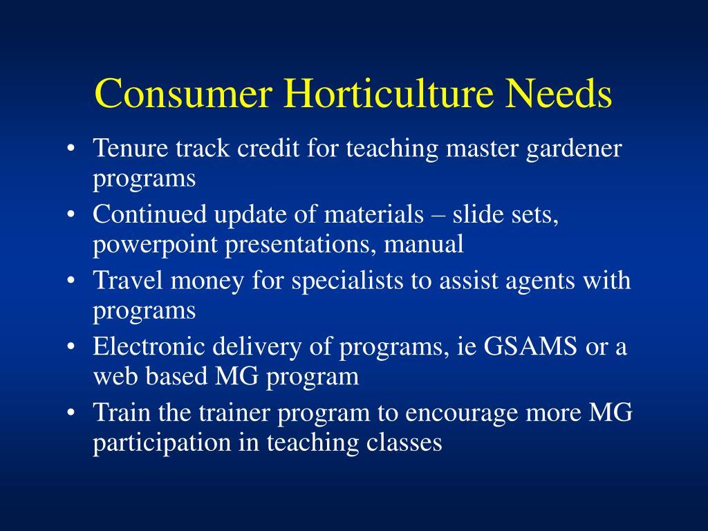 Consumer Horticulture Needs