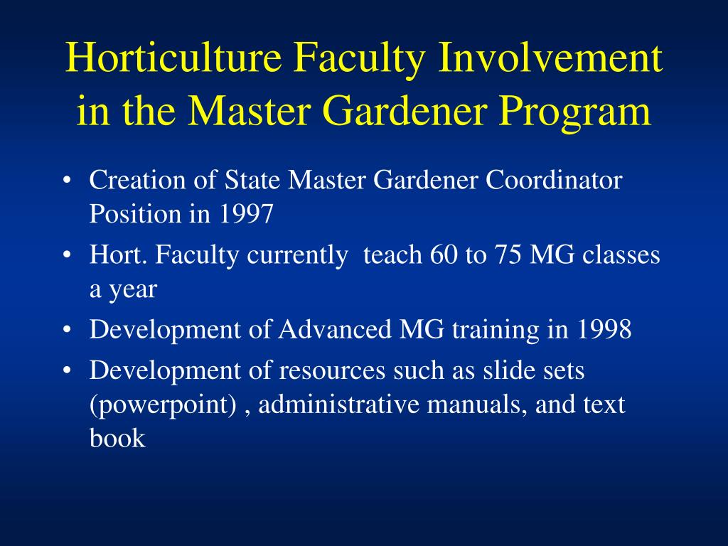Horticulture Faculty Involvement in the Master Gardener Program