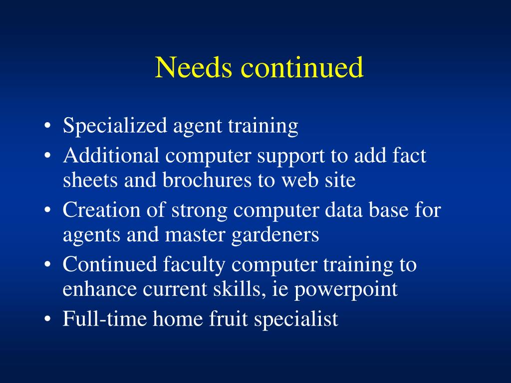 Needs continued