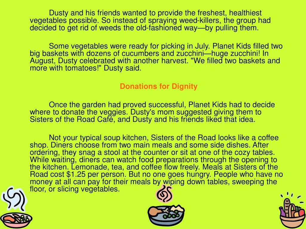 Dusty and his friends wanted to provide the freshest, healthiest