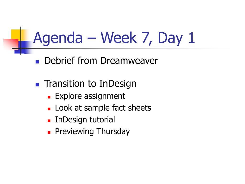 Agenda – Week 7, Day 1