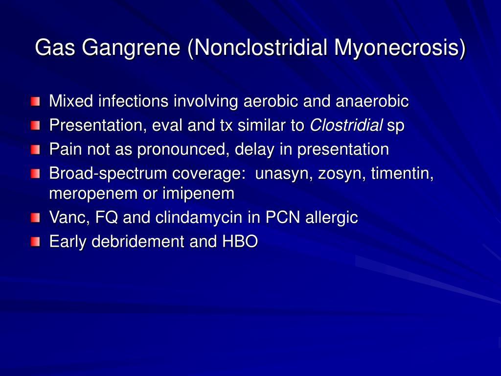 Gas Gangrene (Nonclostridial Myonecrosis)