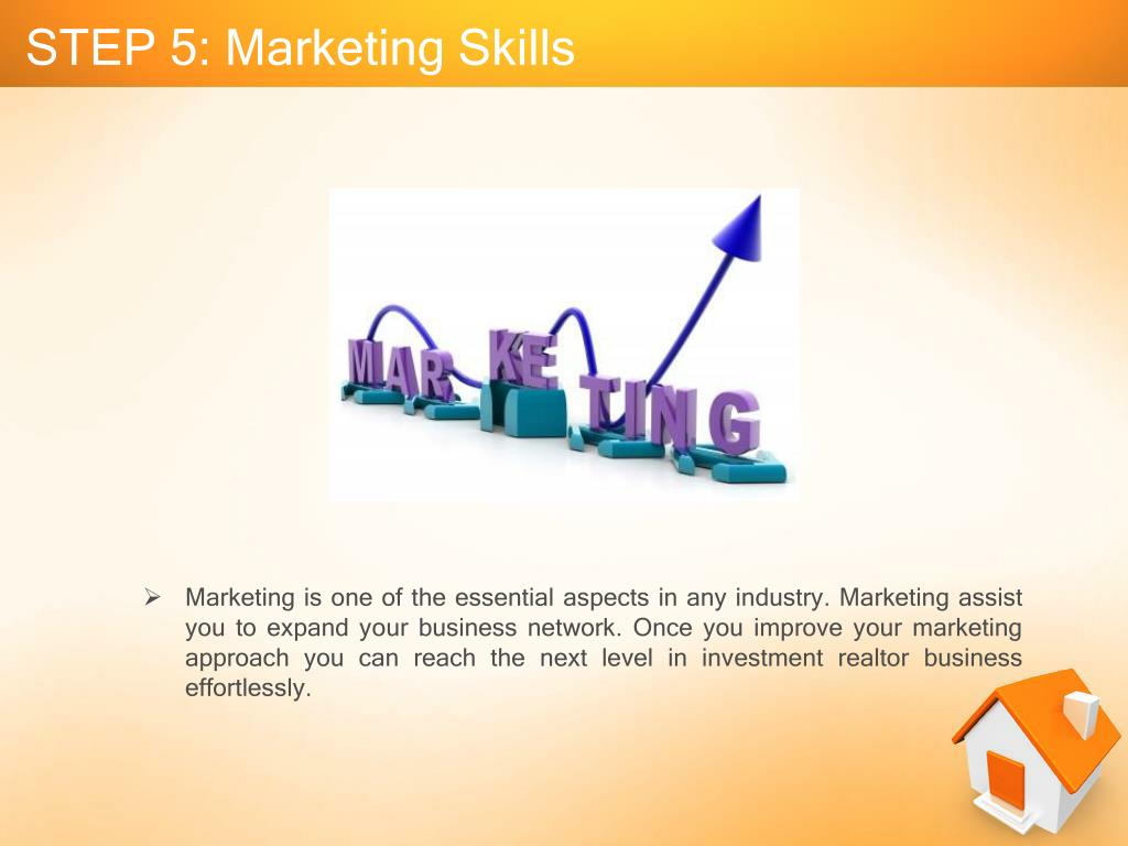 STEP 5: Marketing Skills