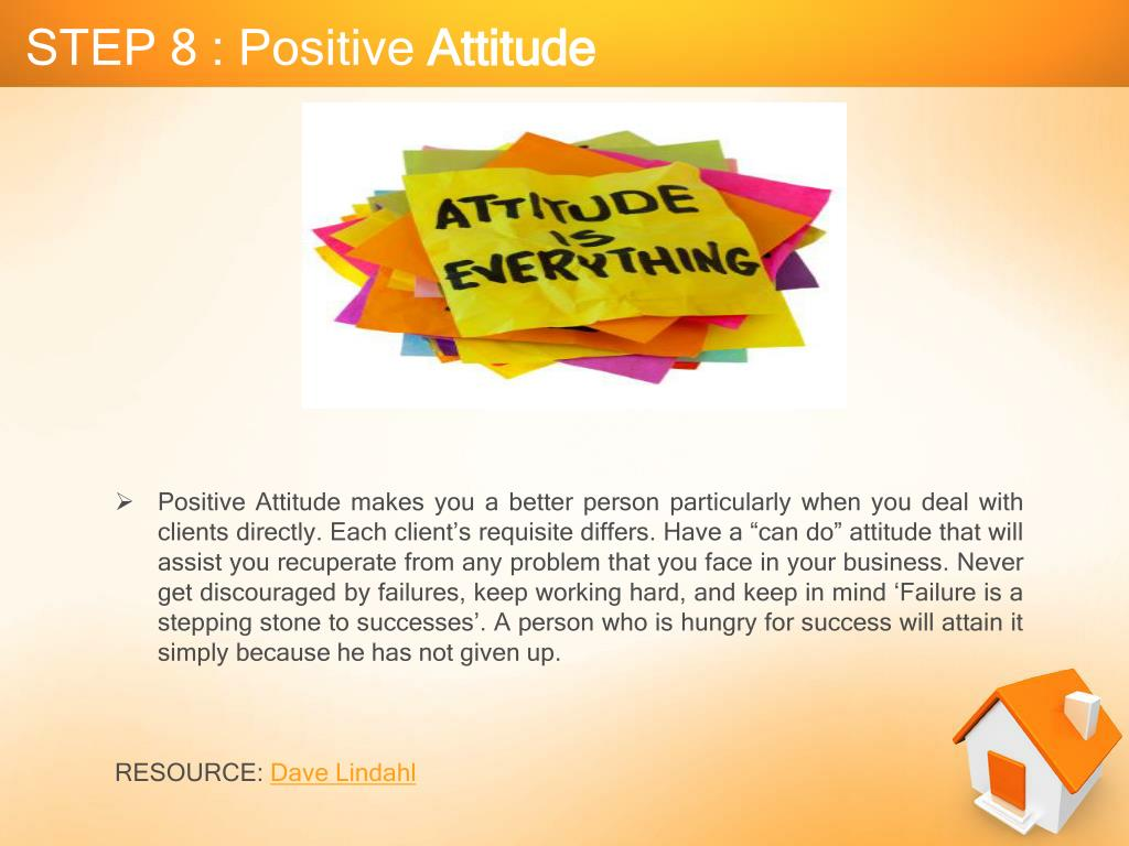 STEP 8 : Positive