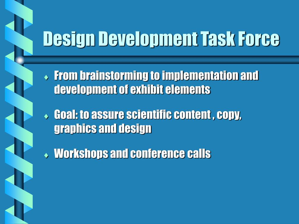 Design Development Task Force