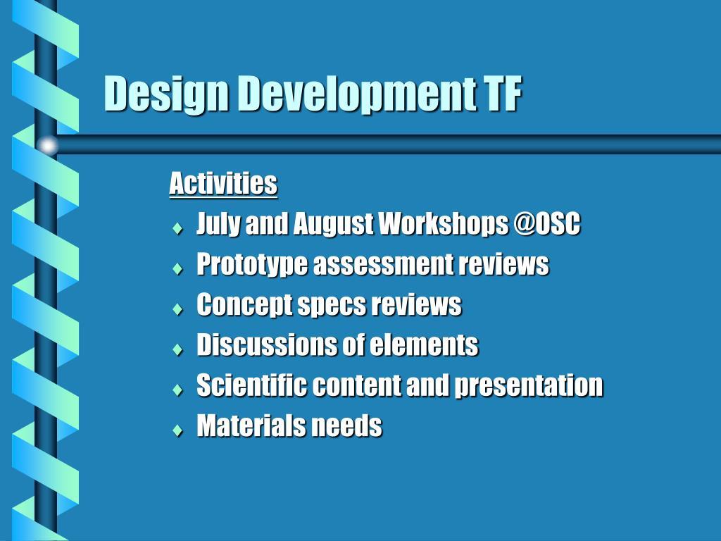 Design Development TF