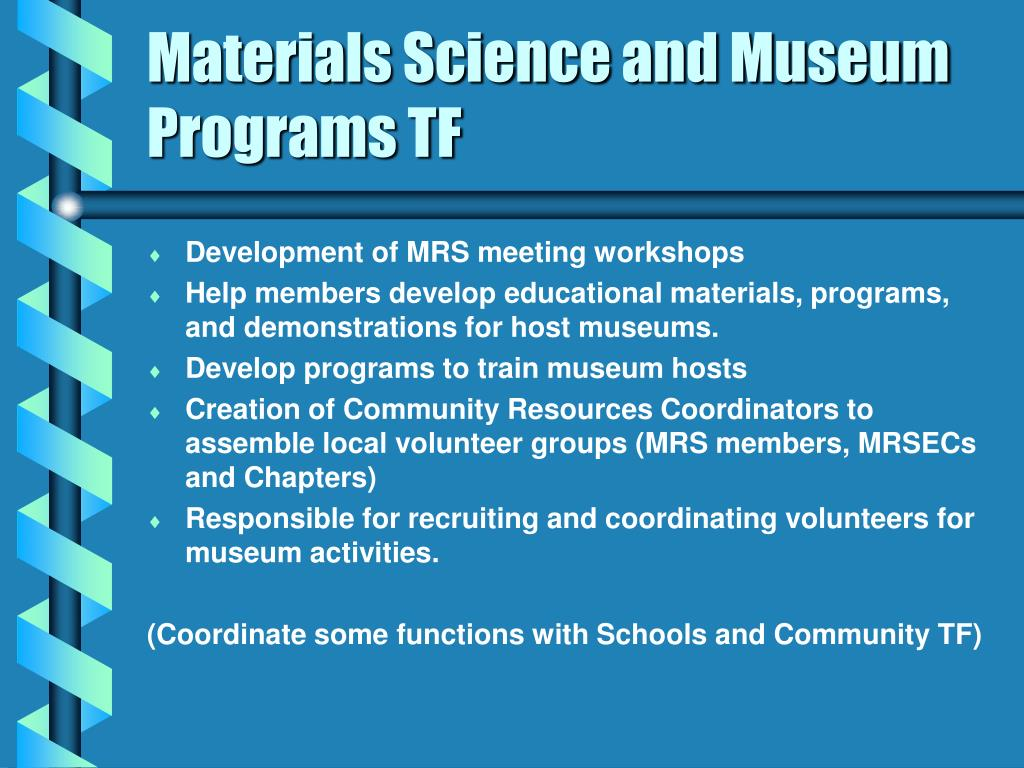 Materials Science and Museum Programs TF