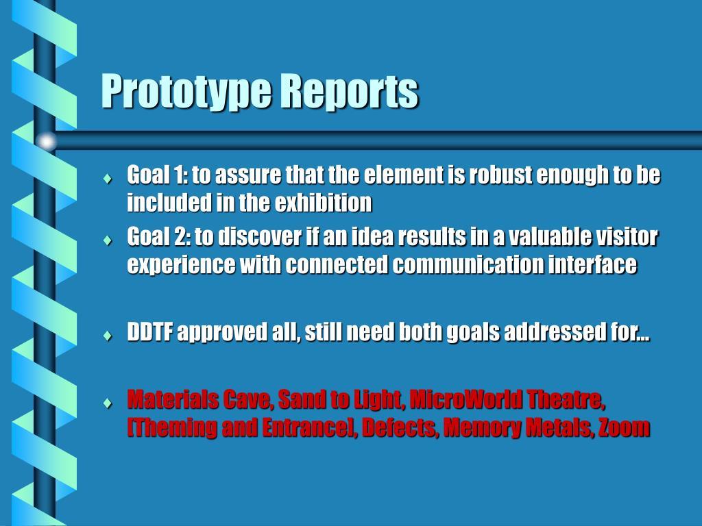 Prototype Reports