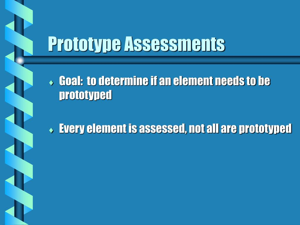 Prototype Assessments